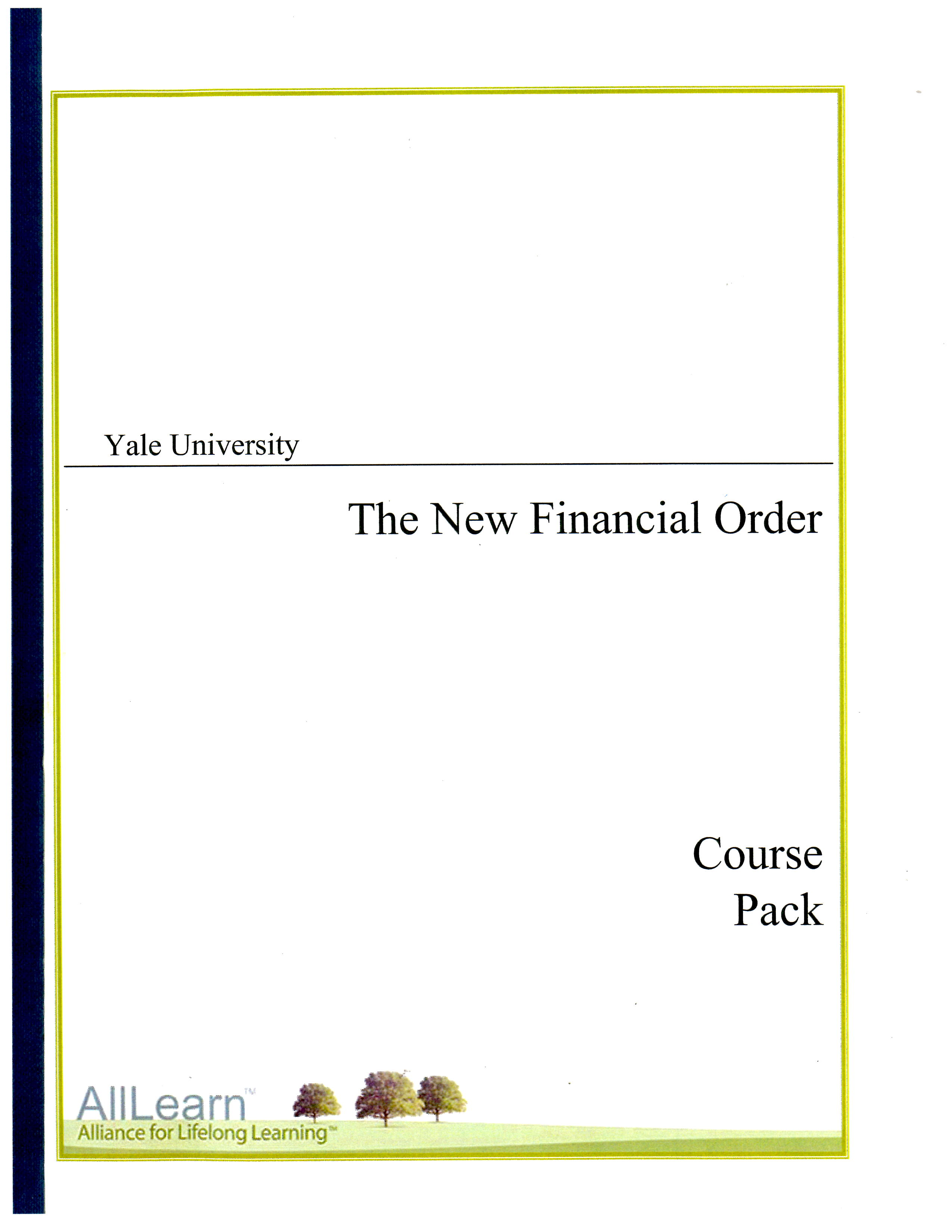 Blog - AllLearn 'The New Financial Order' - Yale