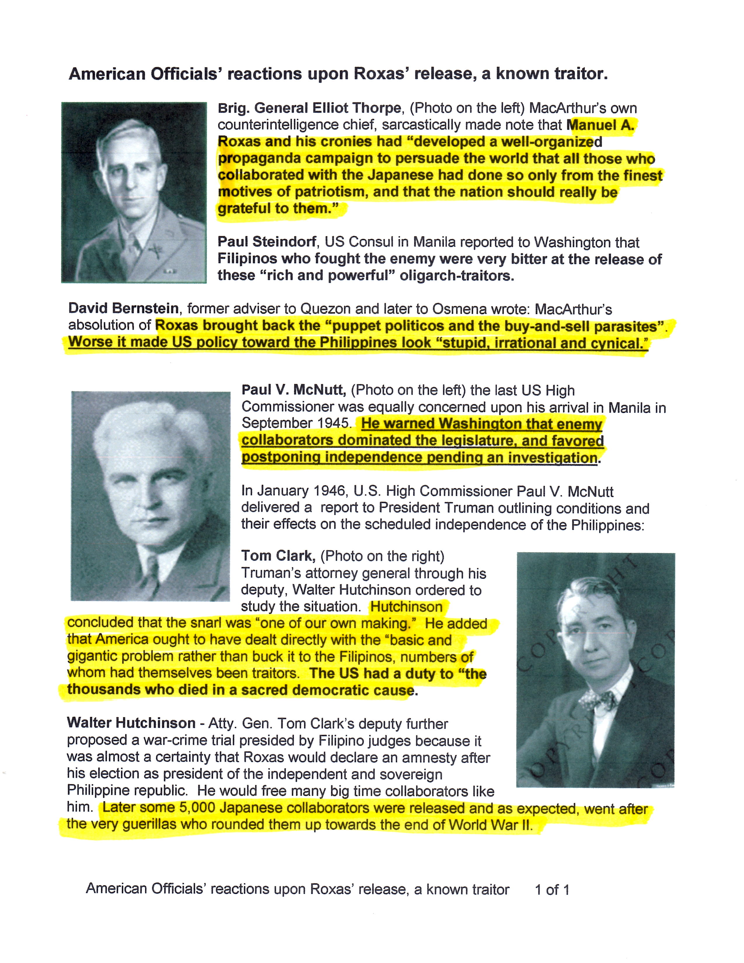 U.S. High Commissioner to the Philippines Paul V. McNutt wanted to postpone giving the Philippines independence. However on 22 Oct. 1946 the U.S. Senate ratified the Treaty of Manila and turned the former U.S. territory over to oligarch-traitors whose grandchildren are still in power to this day.