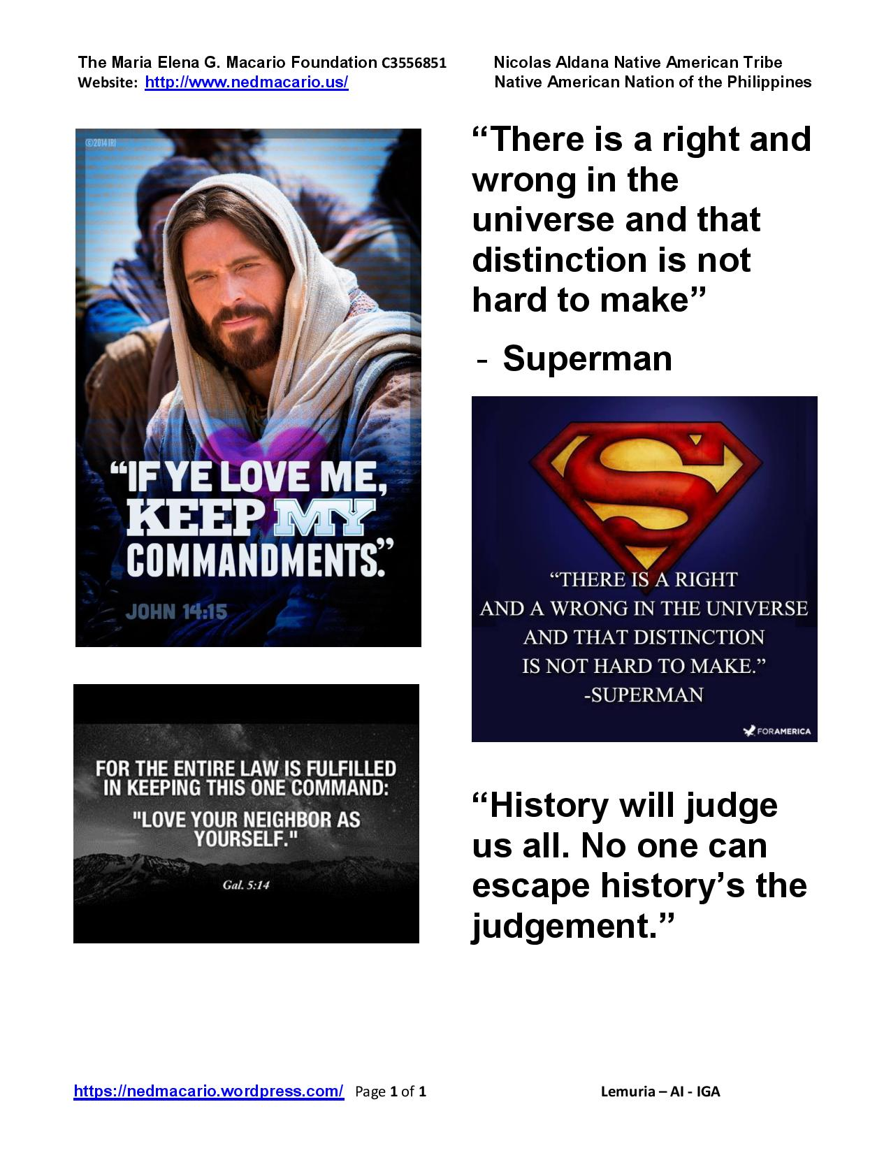 Gal. 5-14; Jesus Christ - If you love me keep my commandments; Superman on right & wrong.